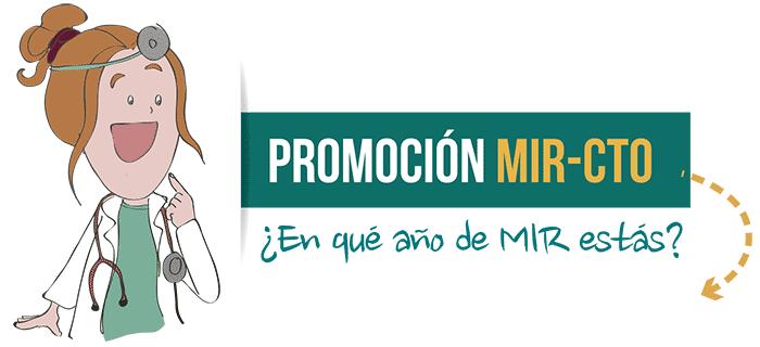 Promoción MIR-CTO - ¿En qué año de MIR estás?