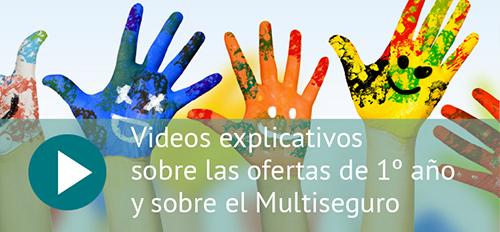 Vídeos explicativos sobre las ofertas de 1º año y sobre el Multiseguro