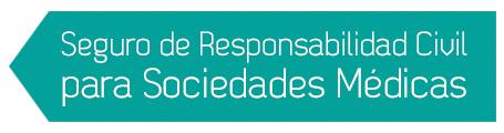 Seguro de responsabilidad civil para sociedades médicas