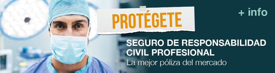 PROTÉGETE - Seguro de responsabilidad civil profesional. La mejor póliza del mercado.
