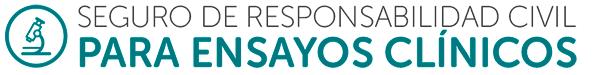 Seguro de responsabilidad civil para ensayos clínicos